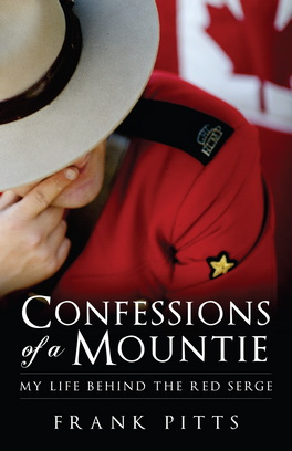 Flanker Press Confessions of a Mountie