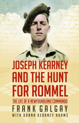 Flanker Press Joseph Kearney and the Hunt for Rommel