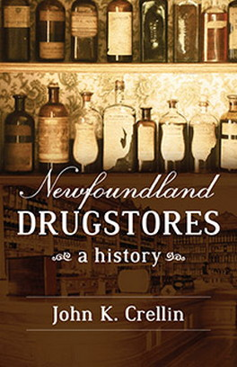 Flanker Press Newfoundland Drugstores: A History