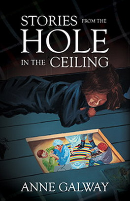 Flanker Press Stories from the Hole in the Ceiling