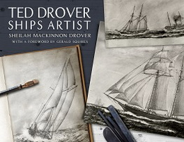 Ted Drover: Ships Artist