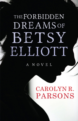 Flanker Press The Forbidden Dreams of Betsy Elliott