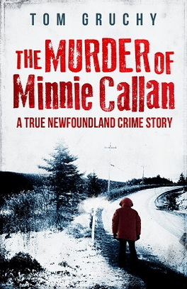 Flanker Press The Murder of Minnie Callan